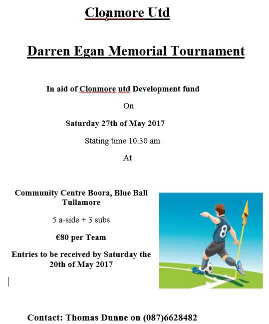 Clonmore Utd  Darren Egan Memorial Tournament